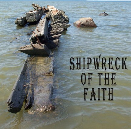 SHIPWRECK of the Faith